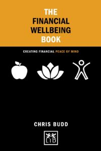 Financial Resilience: Guest blog - Chris Budd, Author of The Financial Wellbeing Book